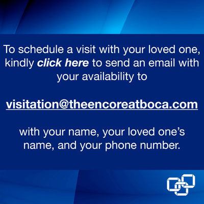 Schedule a visit with loved ones.